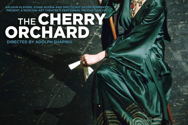 Cherry Orchard presented by Arlekin Players Theatre in Cinema HD. Poster for the show.