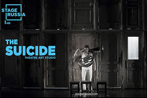 The Suicide by Theatre Art Studio in Cinema HD